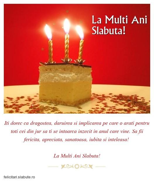 Poza felicitare La Multi Ani Slabuta!