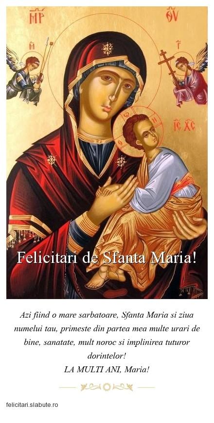 Poza felicitare Felicitari de Sfanta Maria!