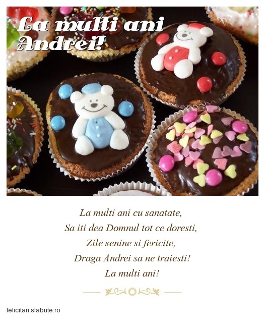 Poza felicitare La multi ani Andrei!