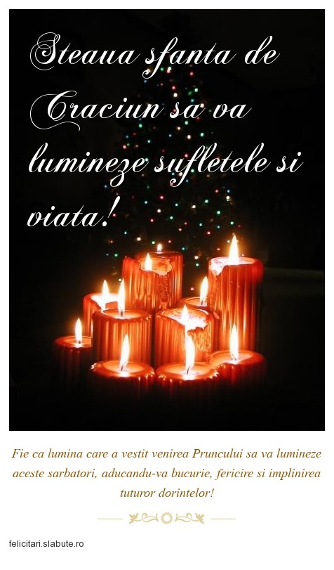 Poza felicitare Steaua sfanta de Craciun sa va lumineze sufletele si viata!