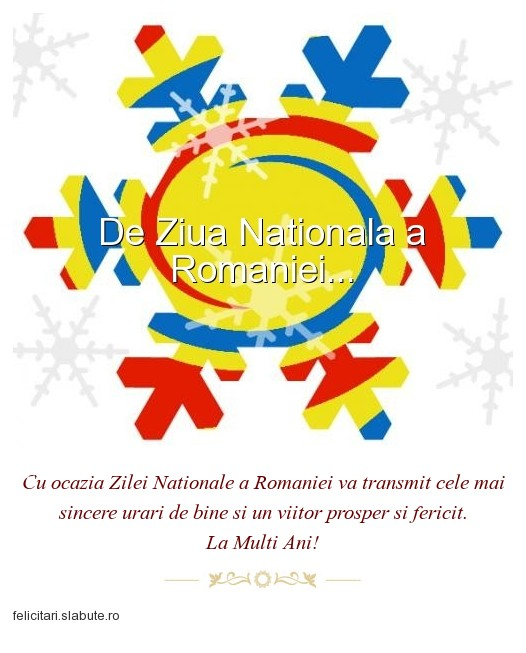 Poza felicitare De Ziua Nationala a Romaniei...