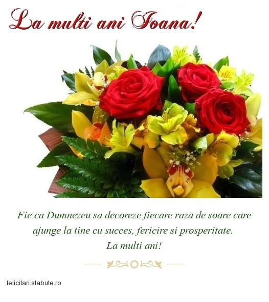 Poza felicitare La multi ani Ioana!