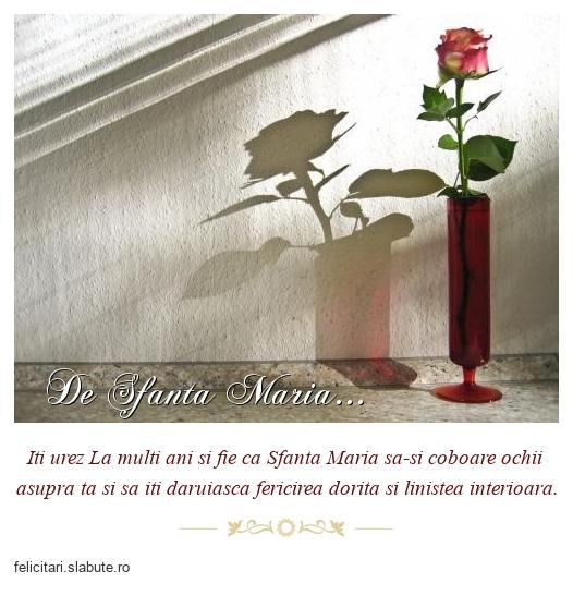 De Sfanta Maria...